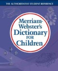 Merriam-Webster's Dictionary for Children (Paperback)