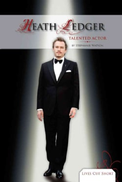 Heath Ledger: Talented Actor (Hardcover)