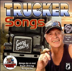 GARY GENTRY - TRUCKER SONGS