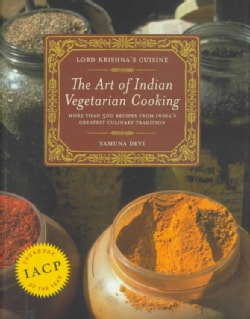 Lord Krishna's Cuisine: The Art of Indian Vegetarian Cooking (Hardcover)