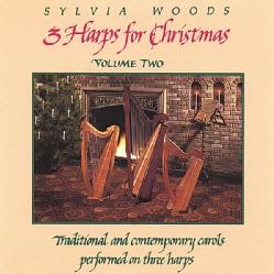 SYLVIA WOODS - VOL. 2-3 HARPS FOR CHRISTMAS