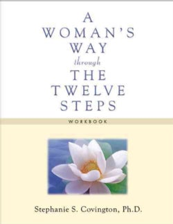 A Woman's Way Through the Twelve Steps Workbook (Paperback)