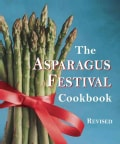 The Asparagus Festival Cookbook (Paperback)