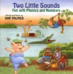 Hap Palmer - Two Little Sounds: Fun with Phonics and Numbers