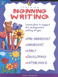 Teaching Beginning Writing: Lesson Plans to Support Five Developmental Writing Stages (Paperback)