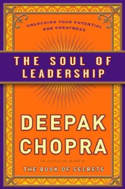 The Soul of Leadership: Unlocking Your Potential for Greatness (Hardcover)