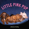 Little Pink Pup (Hardcover)