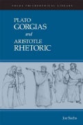 Plato: Gorgias and Aristotle: Rhetoric (Paperback)