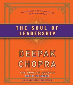 The Soul of Leadership: Unlocking Your Potential for Greatness (CD-Audio)