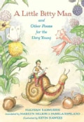 A Little Bitty Man and Other Poems for the Very Young (Hardcover)