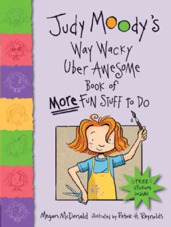 Judy Moody's Way Wacky Uber Awesome Book of More Fun Stuff to Do (Paperback)