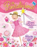 Pinkalicious: Love, Pinkalicious: A Reusable Sticker Book (Paperback)