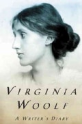 A Writer's Diary: Being Extracts from the Diary of Virginia Woolf (Paperback)
