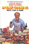 Home Book of Smoke-Cooking Meat, Fish and Game (Hardcover)