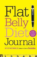 Flat Belly Diet! Journal: Write Your Way to a Flatter Belly (Notebook / blank book)
