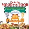 I'm in the Mood for Food: In the Kitchen With Garfield (Hardcover)
