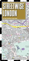 Streetwise London: City Center Street Map of London, England (Sheet map, folded)