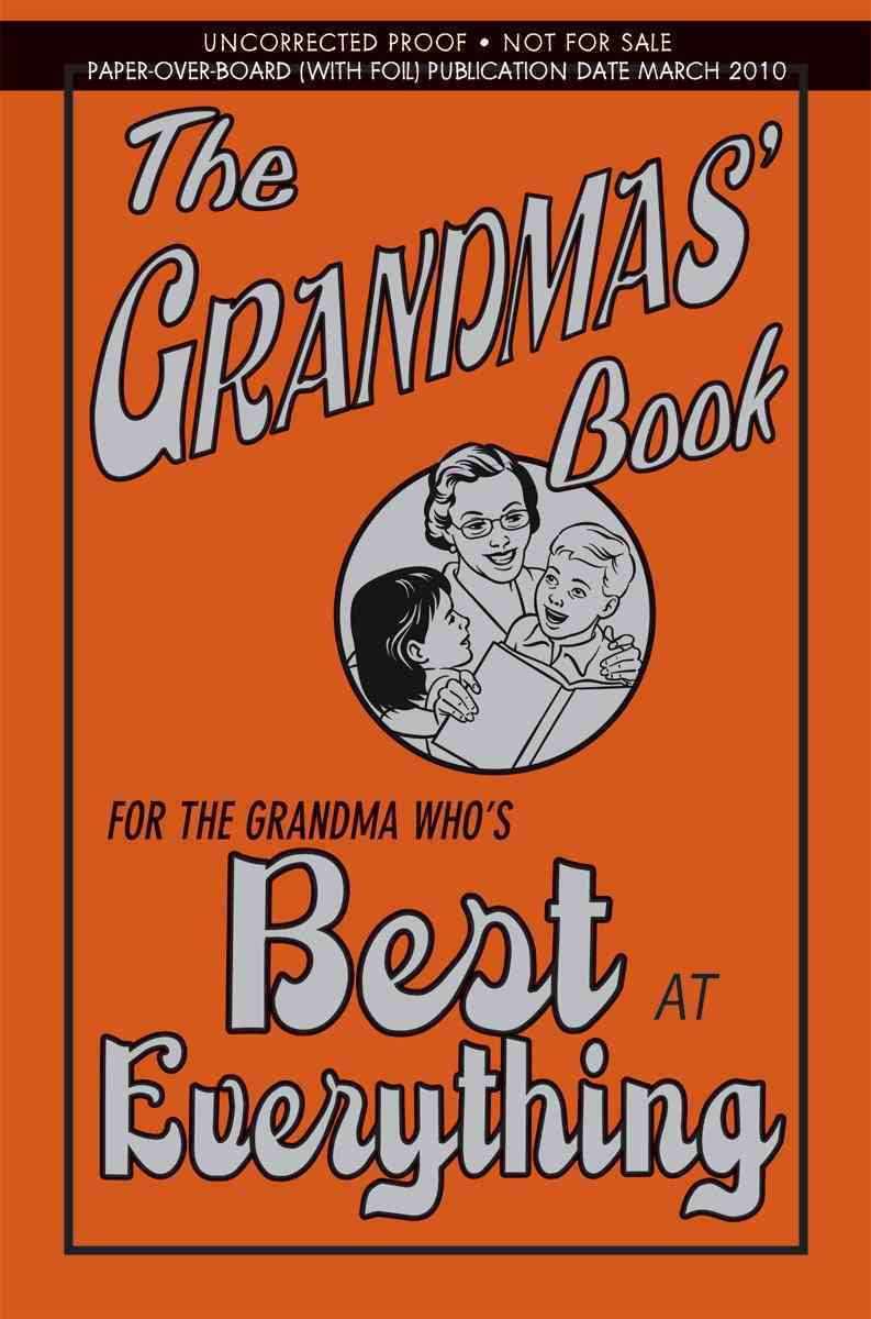 The Grandmas' Book: For the Grandma Who's Best at Everything (Hardcover)