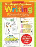 First Graphic Organizers Writing: 30 Reproducible Graphic Organizers That Build Essential Early Writing Skills (Paperback)