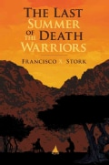 The Last Summer of the Death Warriors (Hardcover)