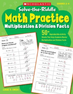 Solve-the-Riddle Math Practice: Multiplication & Division Facts (Paperback)
