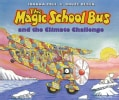 The Magic School Bus and the Climate Challenge (Hardcover)