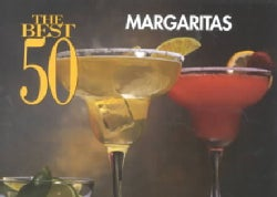 The Best 50 Margaritas (Paperback)