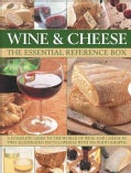Wine & Cheese: The Essential Reference Box (Hardcover)