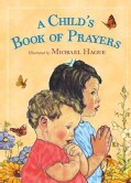 A Child's Book of Prayers (Board book)