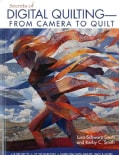 Secrets of Digital QuiltingFrom Camera to Quilt: 8 Projects, 25 Techniques, Embellish With Paints, Inks & More (Paperback)
