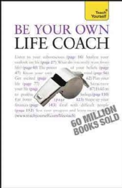Teach Yourself Be Your Own Life Coach (Paperback)