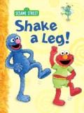 Shake a Leg! (Board book)