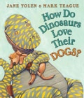 How Do Dinosaurs Love Their Dogs? (Board book)