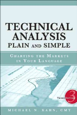 Technical Analysis Plain and Simple: Charting the Markets in Your Language (Hardcover)