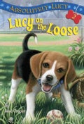 Lucy on the Loose (Paperback)