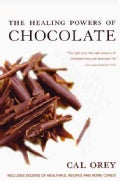 The Healing Powers of Chocolate (Paperback)