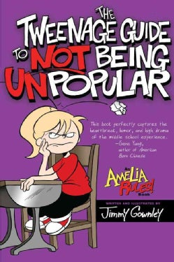 The Tweenage Guide to Not Being Unpopular (Paperback)