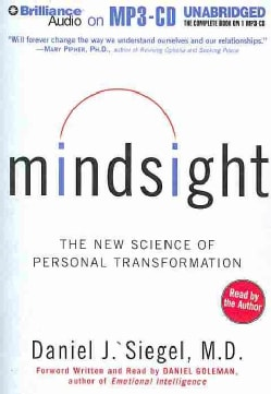 Mindsight: The New Science of Personal Transformation (CD-Audio)