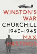 Winston's War: Churchill, 1940-1945 (Hardcover)
