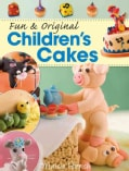 Fun & Original Children's Cakes (Paperback)
