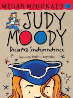 Judy Moody Declares Independence (Paperback)