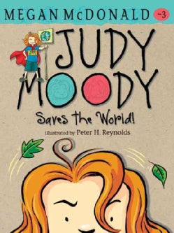 Judy Moody Saves the World! (Paperback)