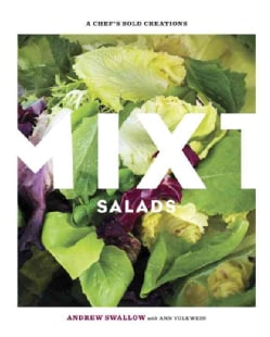 Mixt Salads: A Chef's Bold Creations (Hardcover)