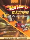 Hot Wheels Variations: The Ultimate Guide (Paperback)