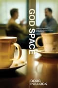 God Space: Where Spiritual Conversations Happen Naturally (Paperback)