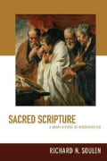 Sacred Scripture: A Short History of Interpretation (Paperback)
