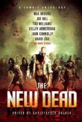 The New Dead: A Zombie Anthology (Paperback)