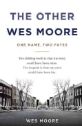 The Other Wes Moore: One Name, Two Fates (Hardcover)