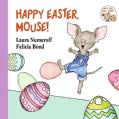Happy Easter, Mouse! (Board book)