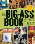 The Big-Ass Book of Home Decor (Paperback)